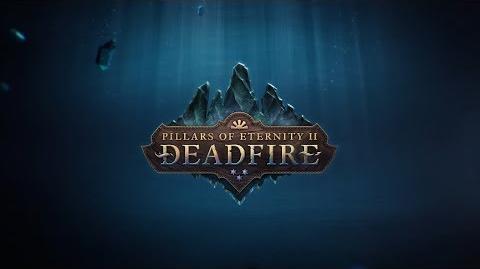 Pillars of Eternity II Deadfire Features Trailer