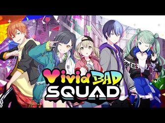 「プロジェクトセカイ」Vivid_BAD_SQUAD_ユニットPV