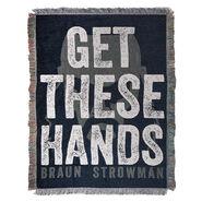 Braun Strowman Get These Hands Throw Blanket