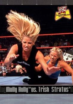2001 WWF The Ultimate Diva Collection (Fleer) Molly Holly vs. Trish Stratus (No.81)