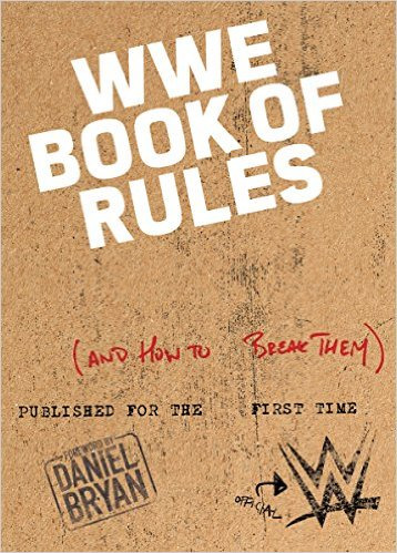 WWE Book of Rules: (And How to Break Them)