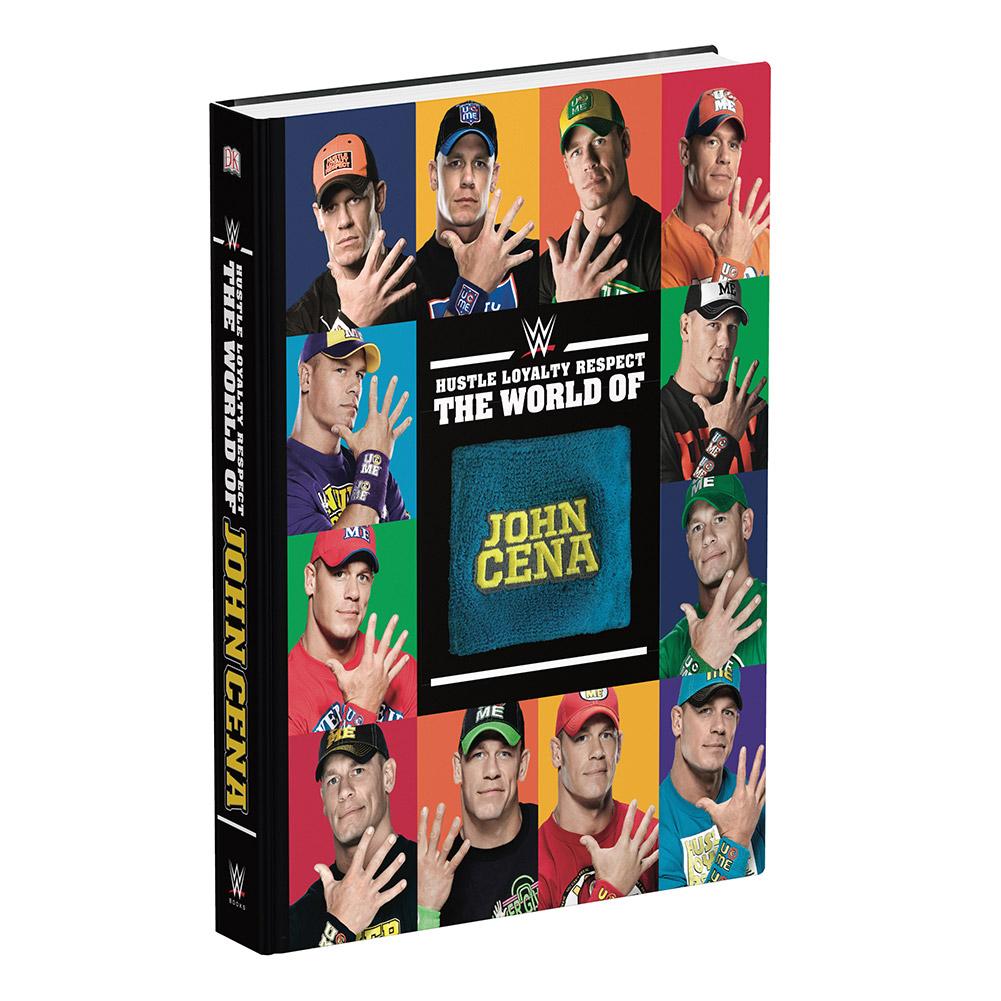 Hustle, Loyalty, Respect - The World of John Cena Hardcover Book
