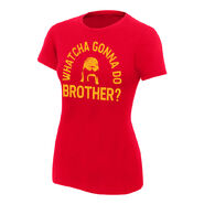 Hulk Hogan Whatcha Gonna Do Brother Women's Authentic T-Shirt