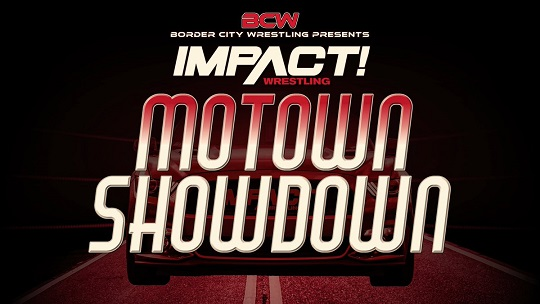 Impact Wrestling-BCW Motown Showdown 2019