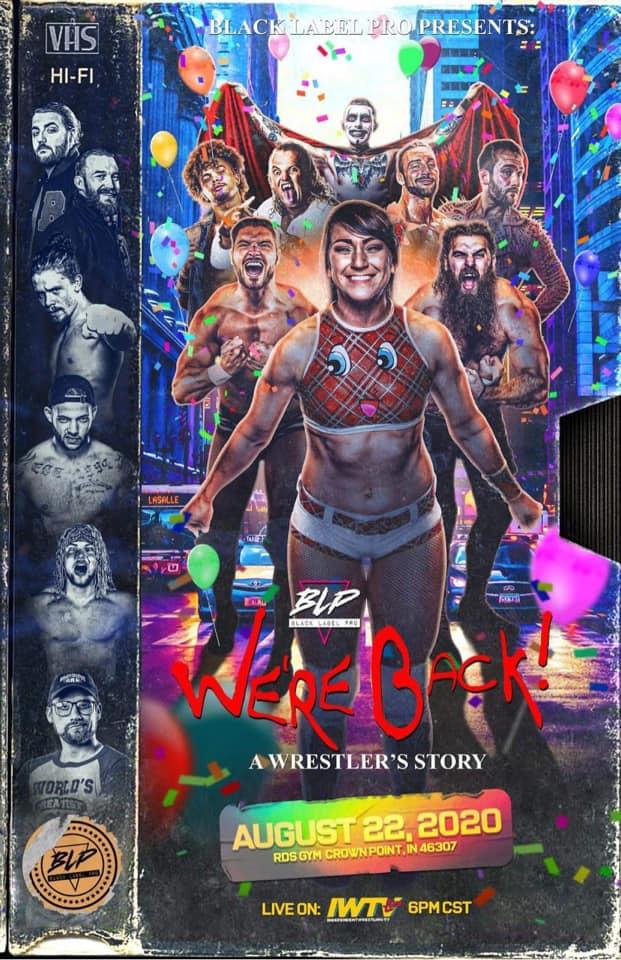 BLP We're Back! A Wrestler's Story