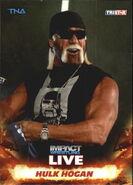 2013 TNA Impact Wrestling Live Trading Cards (Tristar) Hulk Hogan 1