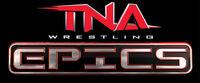 TNA Epics.jpg