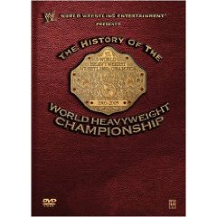 History of the World Heavyweight Championship (DVD)