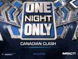 Impact One Night Only: Canadian Clash
