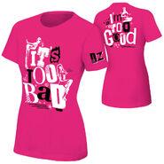 Dolph Ziggler It's Too Bad I'm Too Good Pink Women's T-Shirt