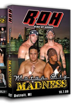 ROH Motor City Madness 2006