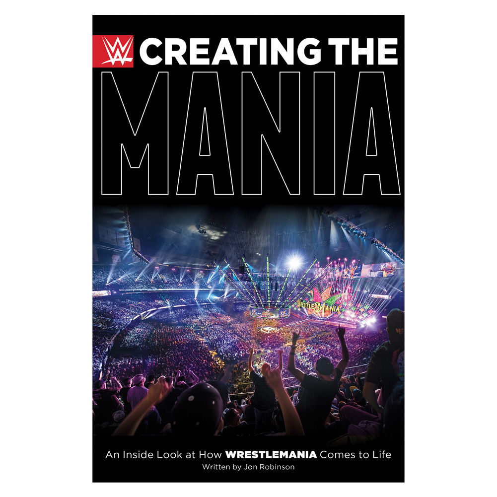 WWE: Creating The Mania Book