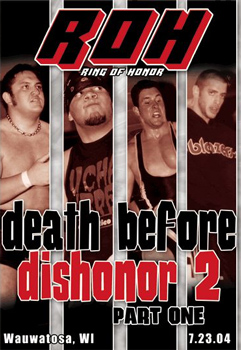 ROH Death before Dishonor 2: Part One