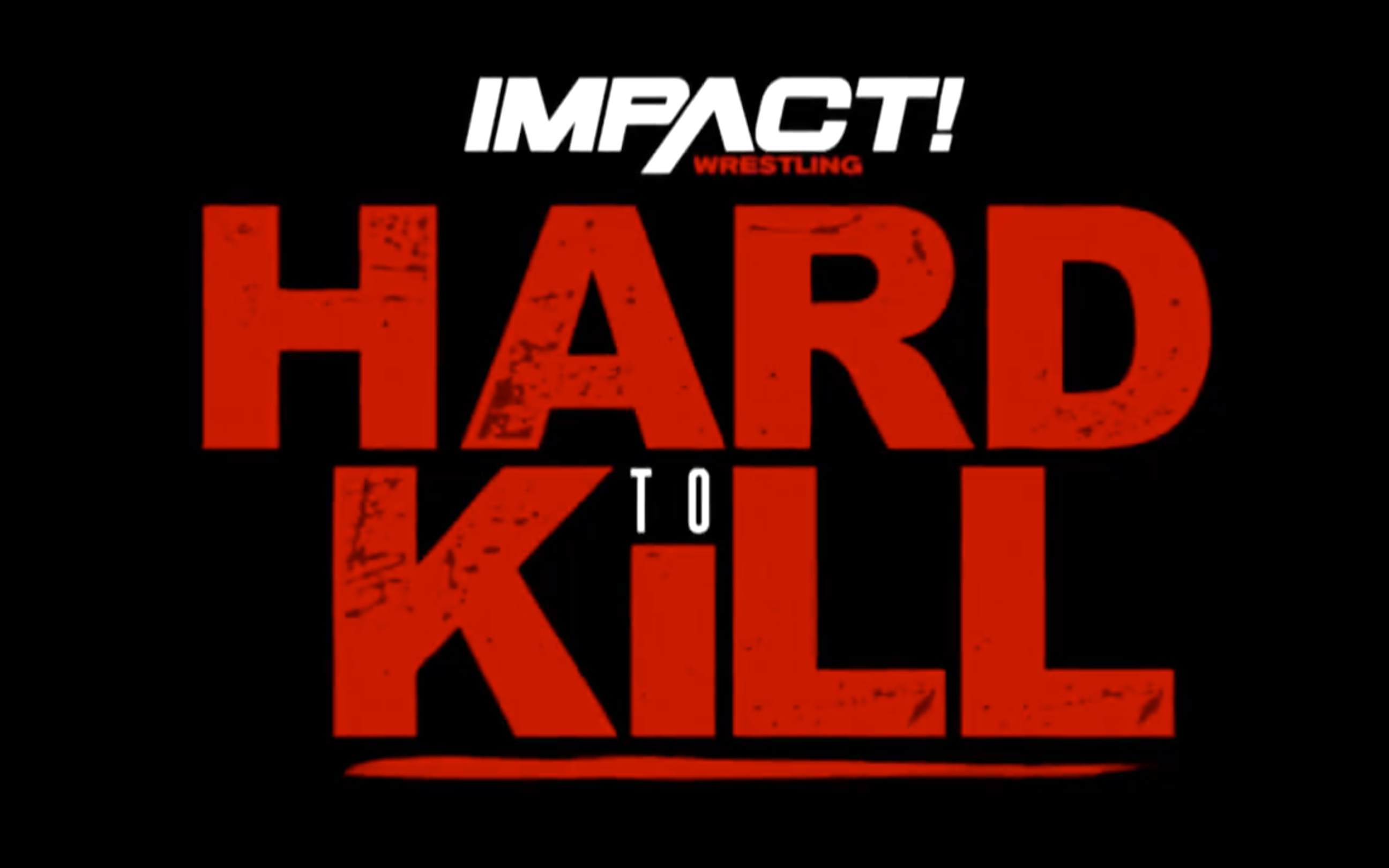 Impact Wrestling Hard to Kill 2020