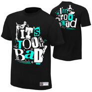 Dolph Ziggler It's Too Bad I'm Too Good T-Shirt