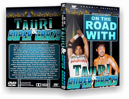 On The Road with Tajiri & Super Crazy