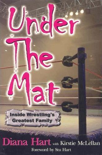 Under the Mat: Inside Wrestling's Greatest Family