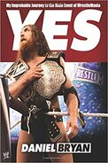 Yes My Improbable Journey to the Main Event of WrestleMania Book