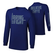 Roman Reigns I Bring The Fight Long Sleeve T-Shirt