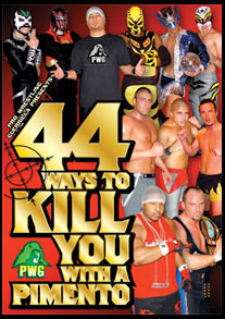 PWG 44 Ways To Kill You With A Pimento