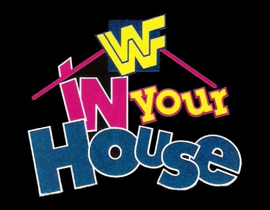 In Your House