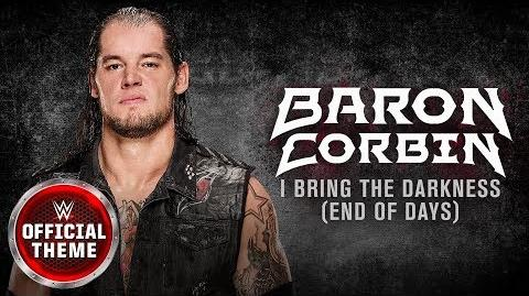 Baron Corbin - I Bring the Darkness (End of Days) feat