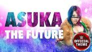Asuka - The Future (Entrance Theme)