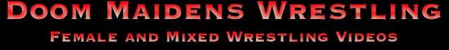 Doom Maidens Wrestling