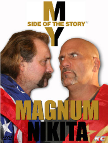 My Side of the Story Magnum TA/Nikita Koloff