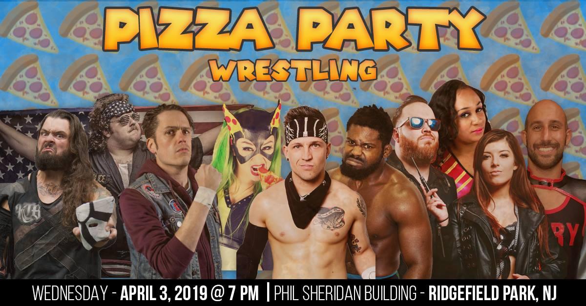 Pizza Party Wrestling (April 3, 2019)