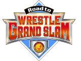 NJPW Road To Wrestle Grand Slam - Night 3