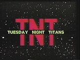 Tuesday Night Titans