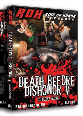 ROH Death before Dishonor V (Night Two)