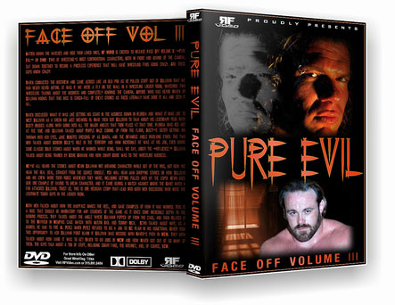 Face Off Vol. 3 Pure Evil!