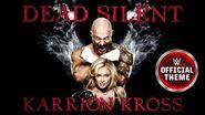 Karrion Kross - Dead Silent (Entrance Theme)