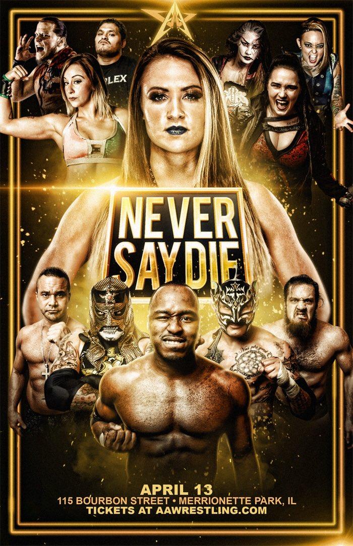 AAW Never Say Die 2018