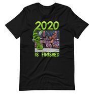 Drew McIntyre 2020 is Finished T-Shirt