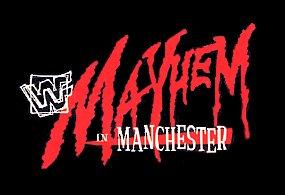 Mayhem in Manchester