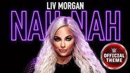 Liv Morgan - Nah Nah (Entrance Theme)