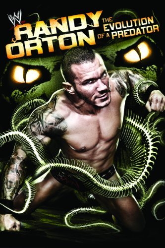 Randy Orton: The Evolution of a Predator
