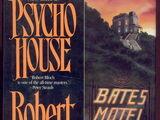 Psycho House