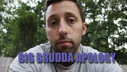 BIG BRUDDA APOLOGY.jpg