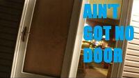 AINT GOT NO DOOR.jpg