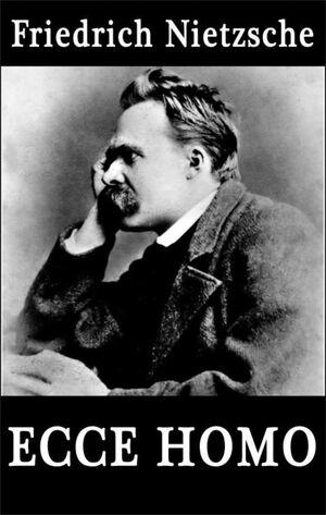 Friedrich Nietzsche Ecco Homo-8x6.jpg