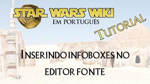 TUTORIAL Inserindo infobox no editor fonte