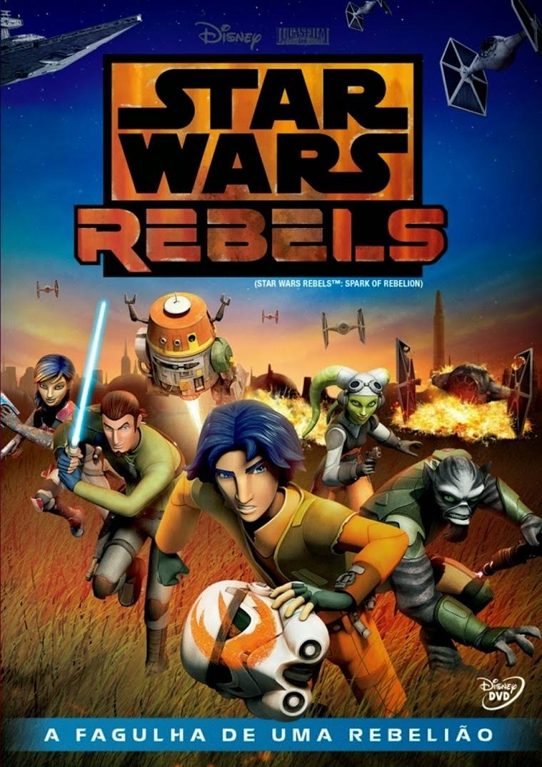 Star Wars Rebels: A Fagulha de Uma Rebelião