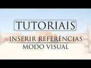 TUTORIAL- Inserir referências no modo visual