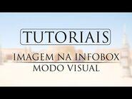 TUTORIAL- Inserir imagem em infobox no modo visual