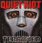 Quiet Riot Terrified
