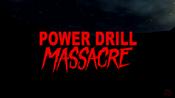 Power Drill Massacre Full Playthrough All Endings